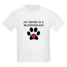 Bloodhound Sister T-Shirt