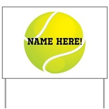 Personalized Tennis Ball Yard Sign