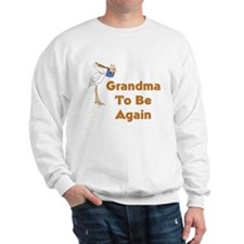 Stork Grandma To Be Again Sweatshirt