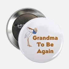 "Stork Grandma To Be Again 2.25"" Button"