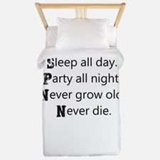 Sleep all day. Party all night. Never g Twin Duvet