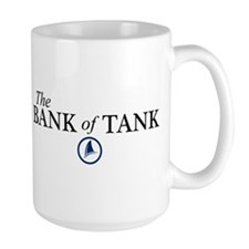 The Bank of Tank Large Mug