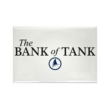 The Bank of Tank Rectangle Magnet