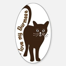 I love my Burmese Sticker (Oval)