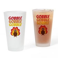 Gobble Gobble Gobble Turkey Drinking Glass