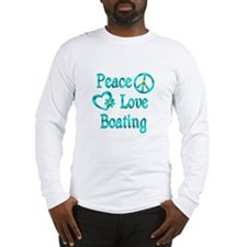 Peace Love Boating Long Sleeve T-Shirt