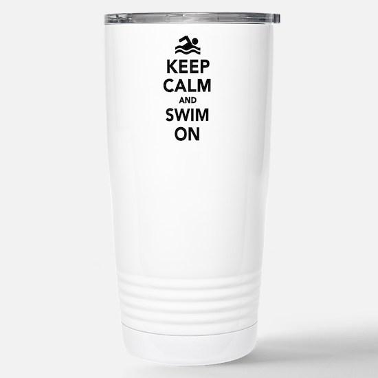 Keep calm and swim on Stainless Steel Travel Mug