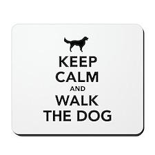 Keep calm and walk the dog Mousepad