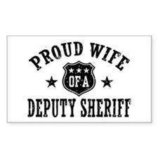 Proud Wife of a Deputy Sheriff Decal