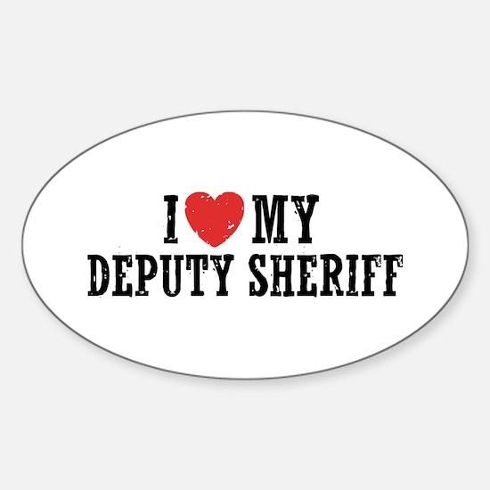I Love My Deputy Sheriff Sticker (Oval)