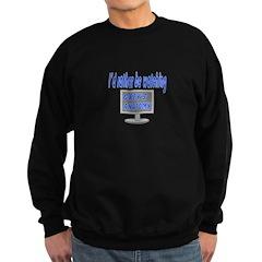 Rather Be Watching Grey's Anatomy Sweatshirt