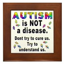 Autism is NOT a disease! Framed Tile