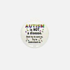Autism is NOT a disease! Mini Button (100 pack)
