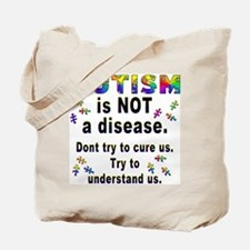Autism is NOT a disease!(2-Sided) Tote Bag