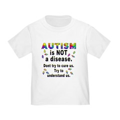 Autism is NOT a disease! T