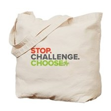 Dr. A Stop. Challenge. Choose. Tote Bag