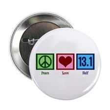 "Peace Love 13.1 2.25"" Button"
