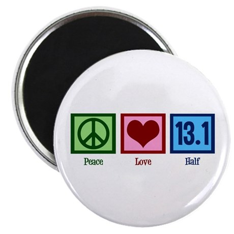 Peace Love 13.1 Magnet