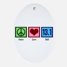 Peace Love 13.1 Ornament (Oval)