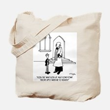 What Goes Up, Must Come Down, Even In Heaven Tote