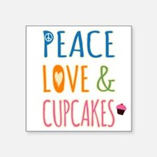 """Peace Love and Cupcakes Square Sticker 3"""" x 3"""""""