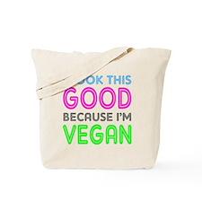 I Look This Good   Tote Bag