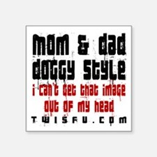 MOM DAD - WHITE Sticker