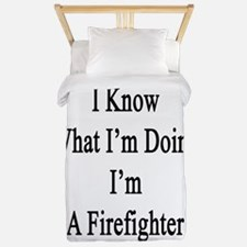 I Know What I'm Doing I'm A Firefighter Twin Duvet