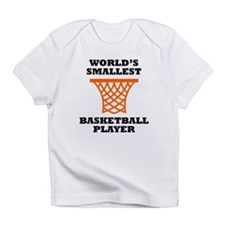 Worlds Smallest Basketball Player Infant T-Shirt