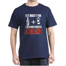 Funny Could Have Played fOr England T-Shirt