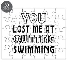 You Lost Me At Quitting Swimming Puzzle