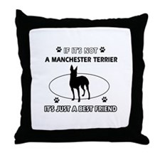 My Manchester Terrier is more than a best friend T