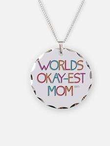 Worlds Okay-est Mom Necklace