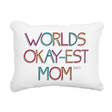 Worlds Okay-est Mom Rectangular Canvas Pillow