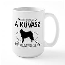 My Kuvasz is more than a best friend Mug