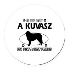 My Kuvasz is more than a best friend Round Car Mag