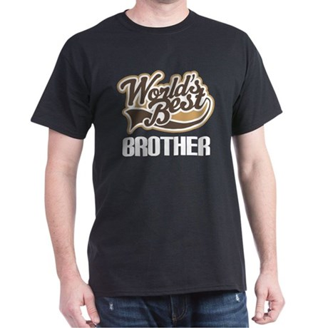 Worlds Best Brother Dark T-Shirt