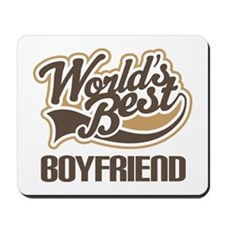 Worlds Best Boyfriend Mousepad