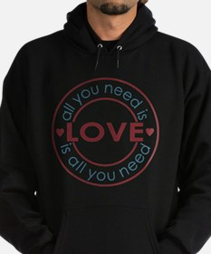 All You Need is Love Hoodie (dark)