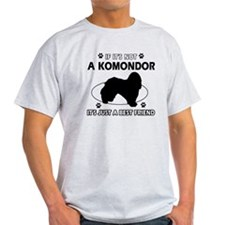 My Komondor is more than a best friend T-Shirt