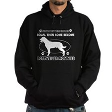 Become Rottweiler mommy designs Hoodie