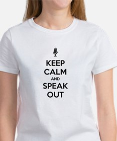 KEEP CALM AND SPEAK OUT Women's T-Shirt
