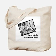 Yarn Girls are Close Knit Tote Bag