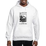 Before Knitting Was Cool Hooded Sweatshirt