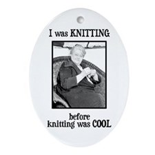 Before Knitting Was Cool Oval Ornament