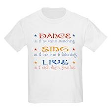 Dance Sing Live T-Shirt