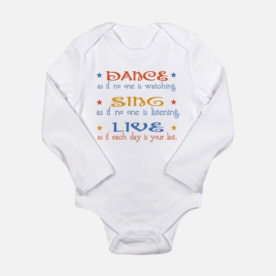 Dance Sing Live Long Sleeve Infant Bodysuit