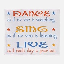 Dance Sing Live Throw Blanket