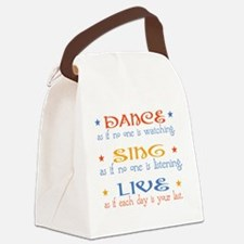 Dance Sing Live Canvas Lunch Bag