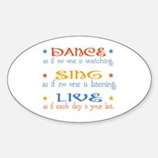 Dance Sing Live Decal